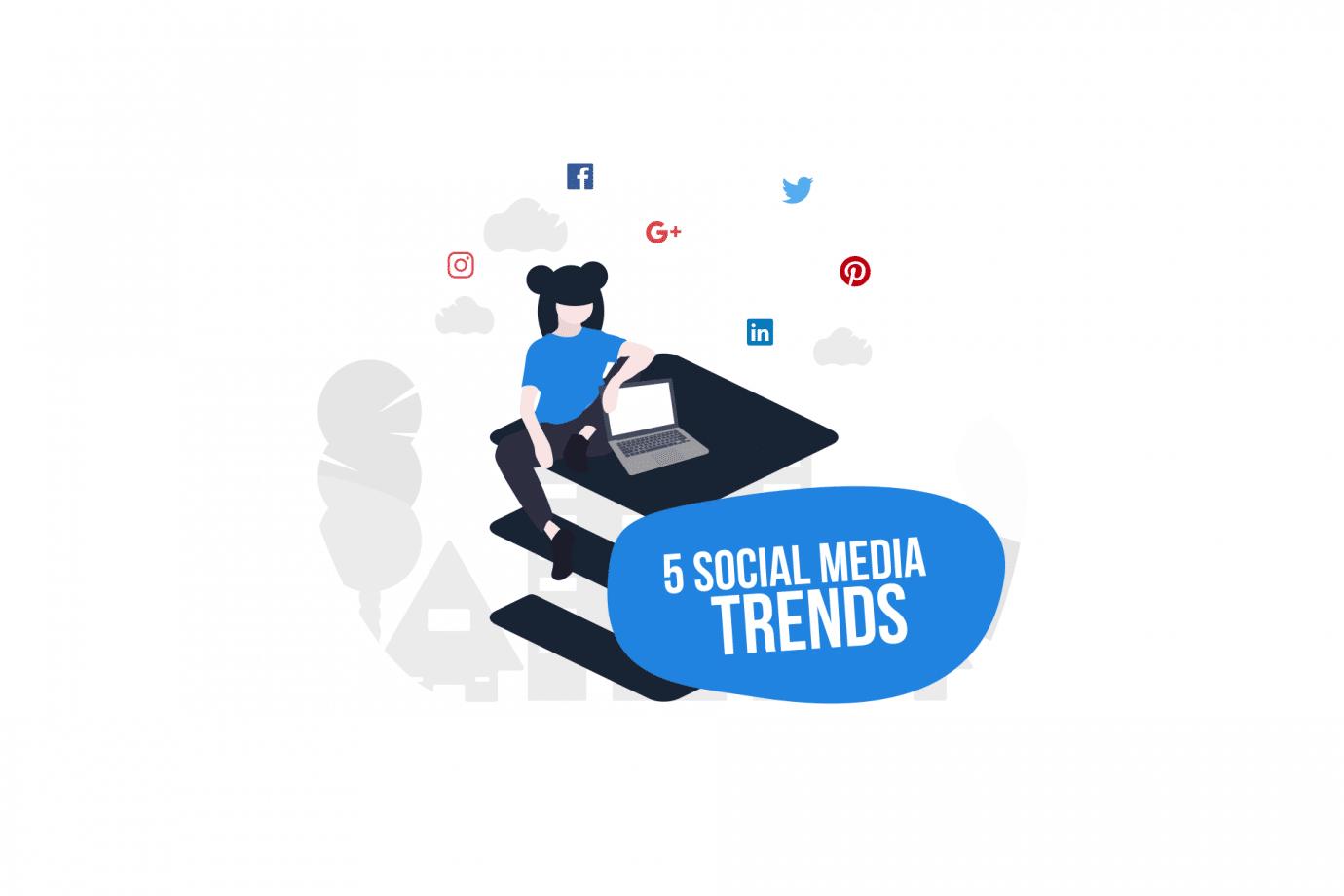 5 Social Media Trends for 3rd Quarter 2017