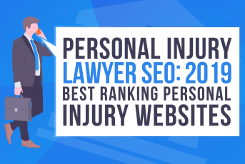 Personal Injury Lawyer SEO: 2019 Best Ranking Personal Injury Attorney Websites