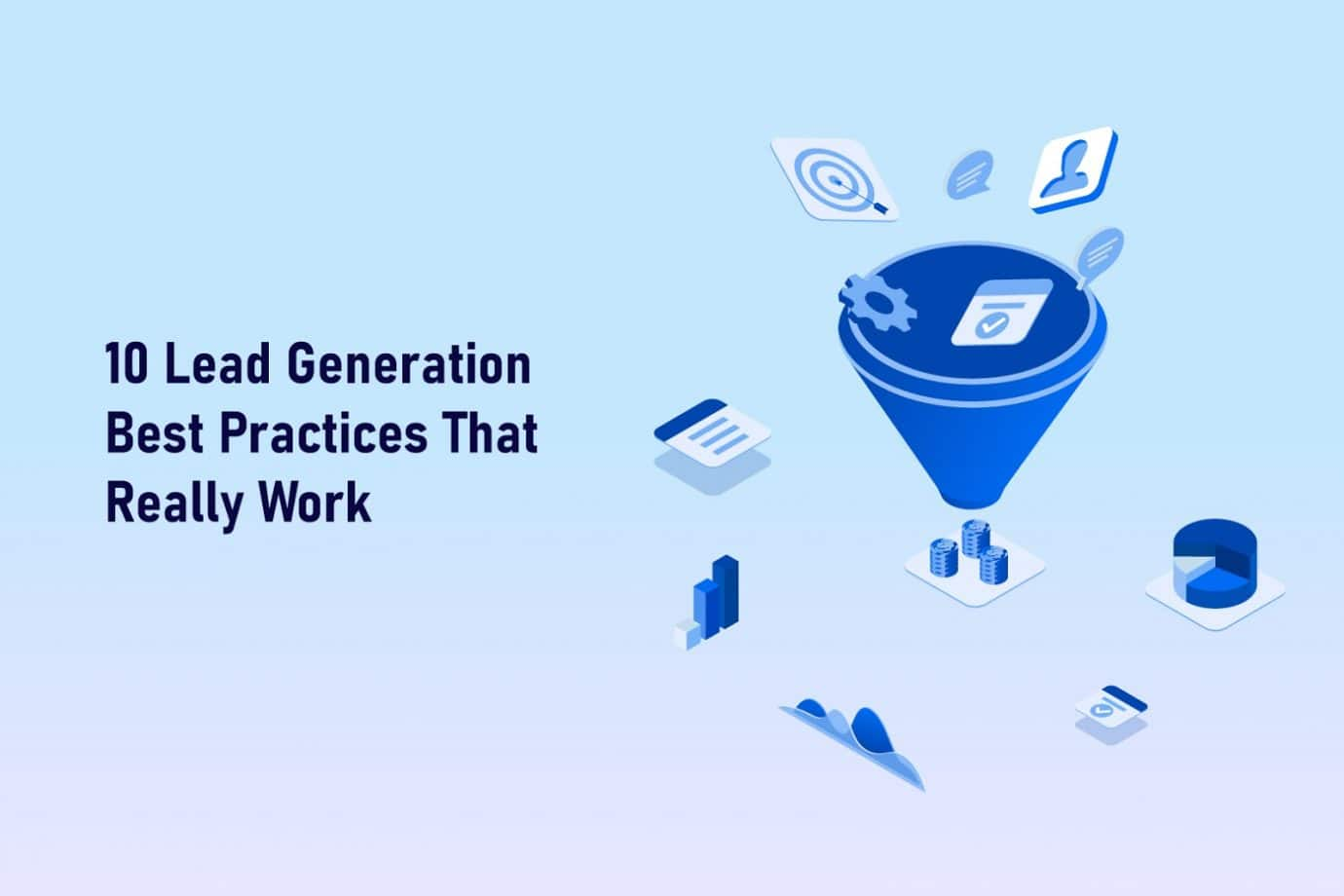 10 Lead Generation Best Practices That Really Work