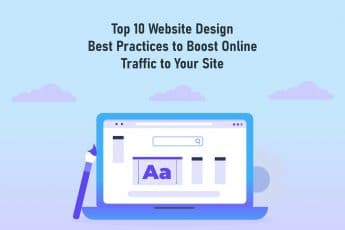 Top 10 Website Design Best Practices to Boost Online Traffic to Your Site